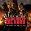 A Good Day To Die Hard – Movie Review